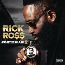 Rick Ross – Port of Miami 2 (2019)