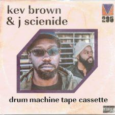 Kev Brown & J Scienide – Drum Machine Tape Cassette (2019)