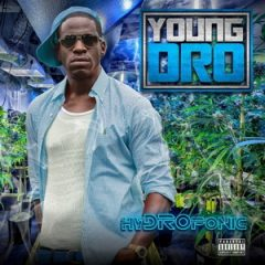 Young Dro – HyDROponic (2019)