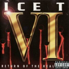 Ice-T – VI: Return of the Real (1996)