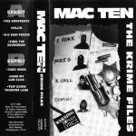Mac Ten – The Krime Files (1992-93)