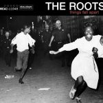 The Roots – Things Fall Apart (Deluxe) (2019)