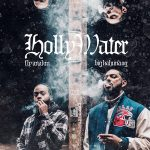 Fly Anakin & Big Kahuna OG – Holly Water (2019)