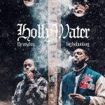 Fly Anakin & Big Kahuna OG – Holly Water (2019)