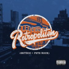 Skyzoo & Pete Rock – Retropolitan (2019)
