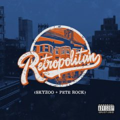 Skyzoo & Pete Rock – Retropolitan (2019)