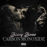 Bizzy Bone – Carbon Monoxide (2019)