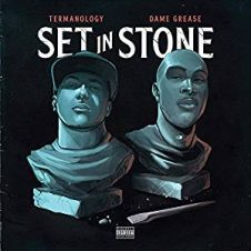 Termanology & Dame Grease – Set in Stone (2019)