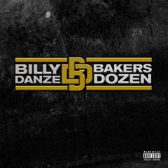 Billy Danze – THE Bakers Dozen (2019)