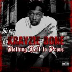Krayzie Bone – Nothing Left to Prove (2019)