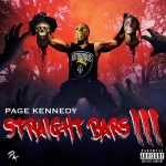 Page Kennedy – Straight Bars III (2019)