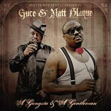 Guce & Matt Blaque – A Gangsta & A Gentleman (2010)