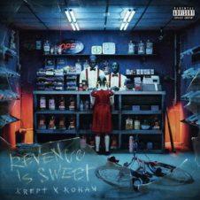 Krept & Konan – Revenge Is Sweet (2019)