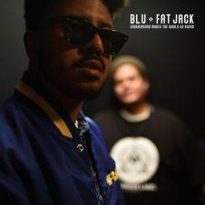 Blu & Fat Jack – Underground Makes The World Go Round EP (2019)