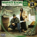 Money Gang – Bang Fo Bread (2005)