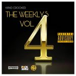 KXNG Crooked – The Weeklys Vol. 4 (2019)