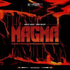 Ruste Juxx & Tone Spliff – Magma (2019)