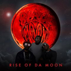 Black Moon – Rise of Da Moon (2019)
