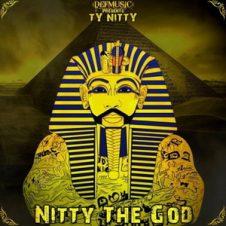 Ty Nitty – Nitty the God (2019)