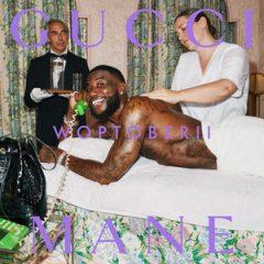 Gucci Mane – Woptober II (2019)