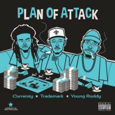 Curren$y, Trademark Da Skydiver & Young Roddy – Plan of Attack (2019)