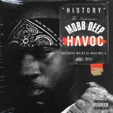Havoc – History The Infamous Mobb Deep Havoc Vol. 1 (2019)