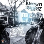 Naughty by Nature – Illtown Sluggaz (2019)