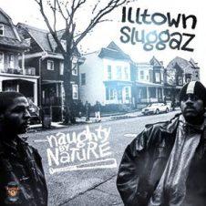 Naughty by Nature – Illtown Sluggaz (2019)