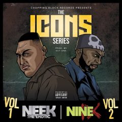 Kut One, Neek The Exotic & Nine – The Icons Series, Vol. 1 & 2 (2019)