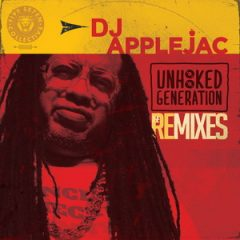 DJ Applejac – The Unhooked Generation Remixes (2019)