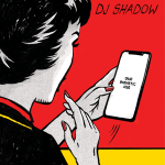 DJ Shadow – Our Pathetic Age (2019)