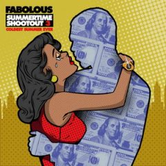 Fabolous – Summertime Shootout 3: Coldest Summer Ever (2019)