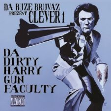 Clever 1 – Da Dirty Harry Gun Faculty (2019)