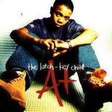 A+ – The Latch-Key Child (1996)
