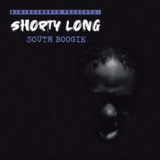 Shorty Long – South Boogie (2019)