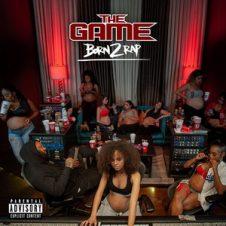 The Game – Born 2 Rap (2019)