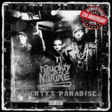 Naughty by Nature – Poverty's Paradise (25th Anniversary / Remastered) (2019)
