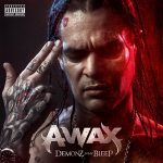 A-Wax – Demonz N My Bleep (2019)