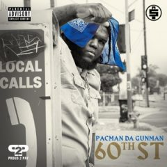 Pacman da Gunman – 60th St (2019)
