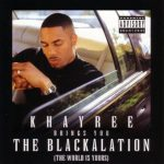 Khayree – The Blackalation (1997)