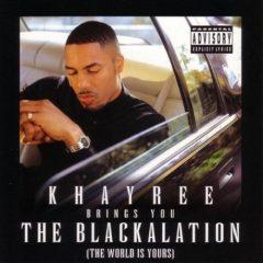 Khayree – The Blackalation (1997)