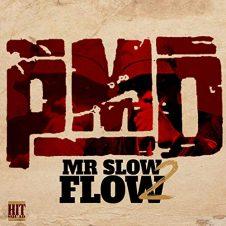 PMD – Mr. Slow Flow 2 (2019)