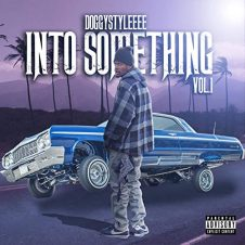 DoggyStyleeee – Into Something Vol. 1 (2019)