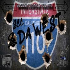 South Central Cartel – 2 Da West (2019)
