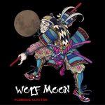 Flashius Clayton – Wolf Moon (2018)
