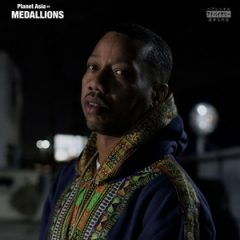 Planet Asia – Medallions (2019)