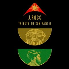 J.Rocc – Tribute to Sun Ra(S) G (2019)