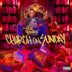Blac Youngsta – Church on Sunday (2019)
