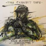 Hus Kingpin & SmooVth – The Connect Tape (2019)