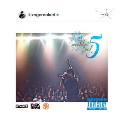 KXNG Crooked – The Weeklys Vol. 5 (2019)